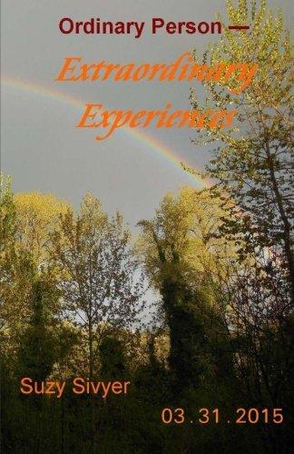 Ordinary Person - Extraordinary Experiences