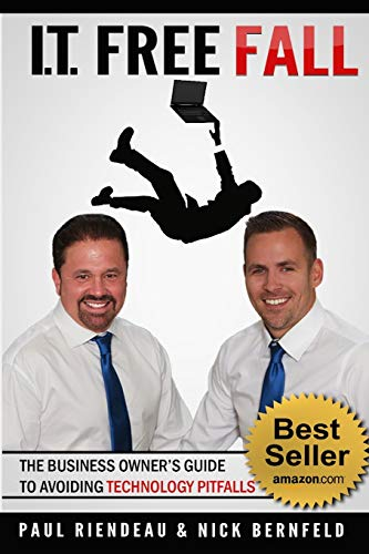 9780692446928: IT Free Fall: The Business Owner's Guide To Avoiding Technology Pitfalls