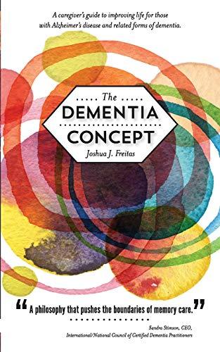 9780692447352: The Dementia Concept