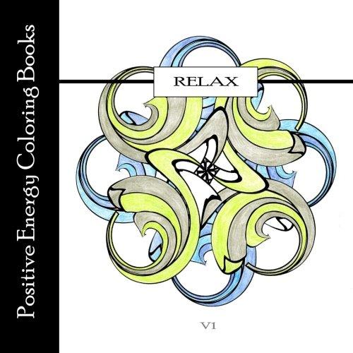 9780692447741: Relax | V1: Positive Energy Coloring Books: Volume 1