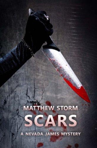 9780692448199: Scars (Nevada James Mysteries) (Volume 2)