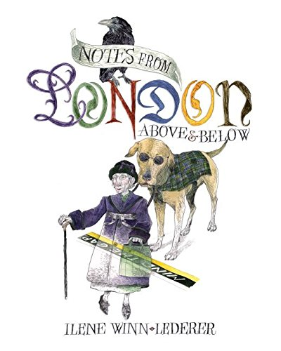 9780692448816: Notes From London: Above & Below
