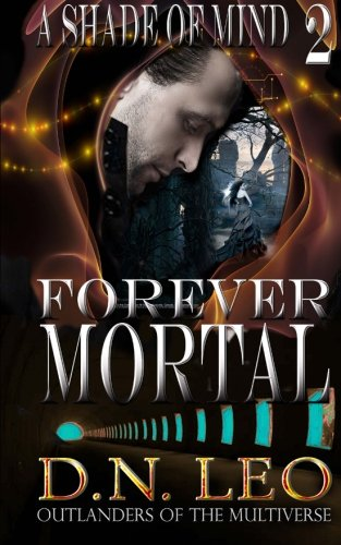 9780692449905: Forever Mortal (A Shade of Mind) (Volume 2)