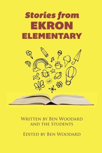 9780692450055: Stories From Ekron Elementary