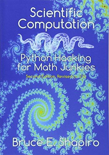 9780692452004: Scientific Computation: Python Hacking for Math Junkies