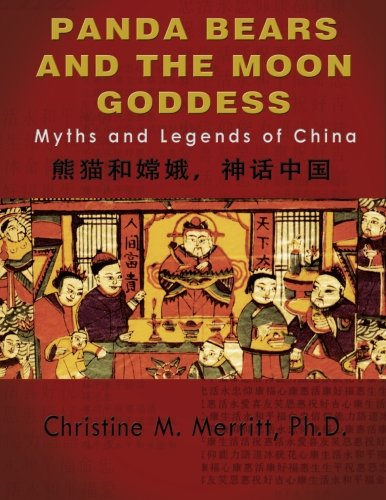 9780692452783: Panda Bears and the Moon Goddess:: Myths and Legends of China