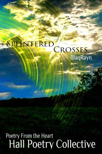 9780692453063: Splintered Crosses