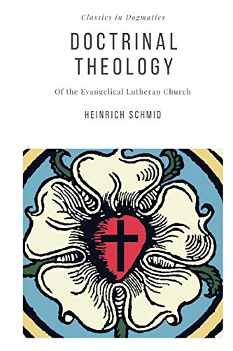 9780692453179: The Doctrinal Theology of the Evangelical Lutheran Church