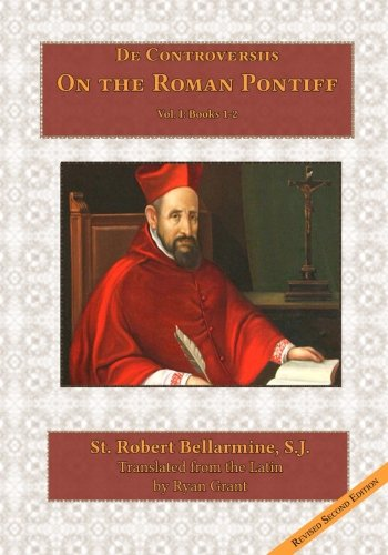 9780692453643: On the Roman Pontiff (De Controversiis) (Volume 1)