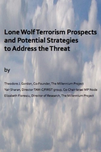 9780692455548: Lone Wolf Terrorism prospects and potential strategies to Address the Threat