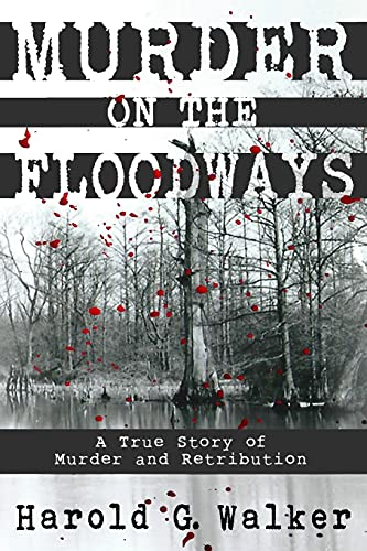 9780692455784: Murder on the Floodways