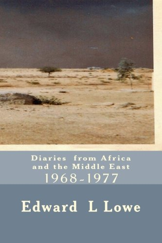 9780692456057: Diaries from Africa and the Middle East: 1968-1977