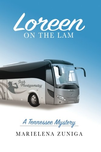9780692456132: Loreen on the Lam: A Tennessee Mystery