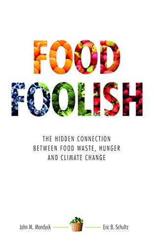 Food Foolish: The Hidden Connection Between Food: John M. Mandyck,