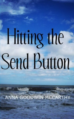 9780692457108: Hitting the Send Button