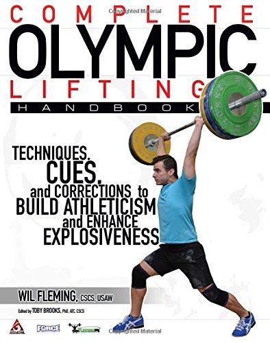 9780692458266: Complete Olympic Lifting Handbook