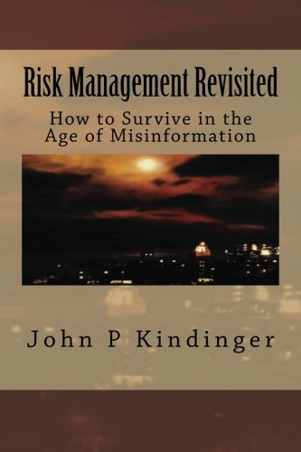 9780692458419: Risk Management Revisited: How to Survive in the Age of Misinformation