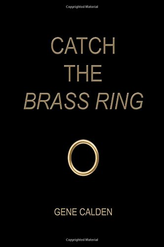 9780692458891: Catch the Brass Ring