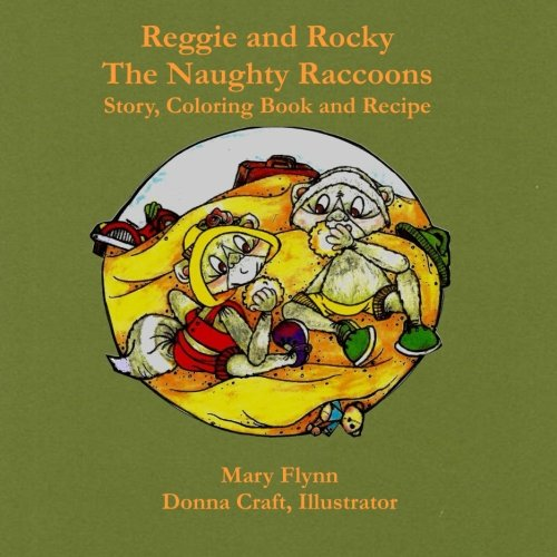 9780692459638: Reggie and Rocky The Naughty Raccoons (Volume 2)