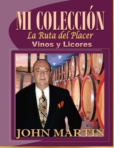 9780692459829: Mi Coleccion Vinos y Licores: