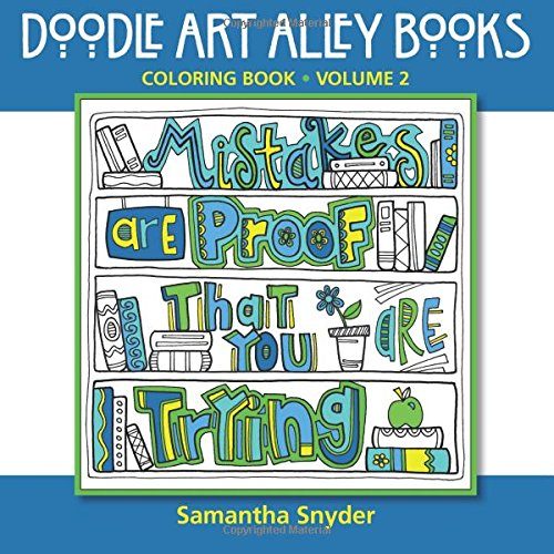9780692459928 Mistakes Are Proof That You Trying Coloring Book Doodle Art Alley