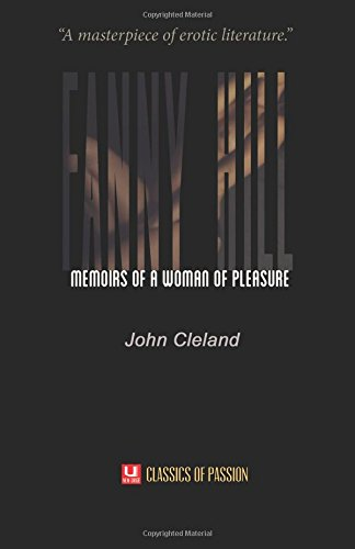 9780692460498: Fanny Hill: Memoirs of a Woman of Pleasure (Classics of Passion)