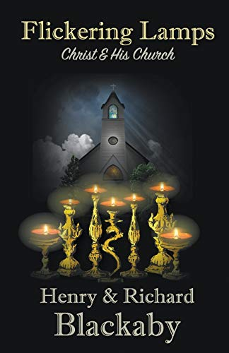 9780692460740: Flickering Lamps: Christ and His Church