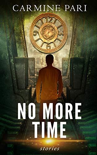 9780692460795: No More Time