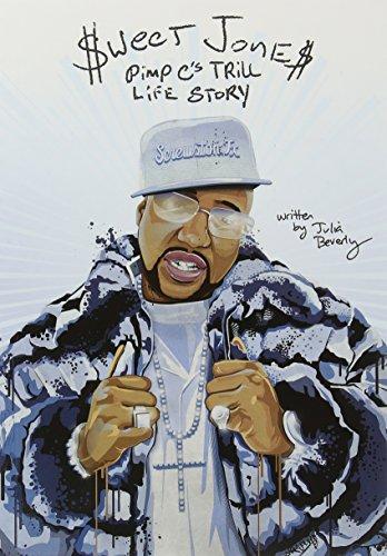 9780692461273: Sweet Jones: Pimp C's Trill Life Story
