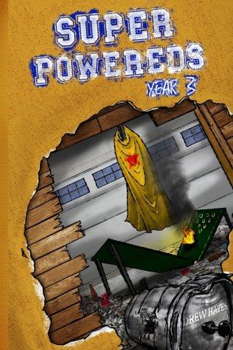Super Powereds: Year 3 (Volume 3): Drew Hayes