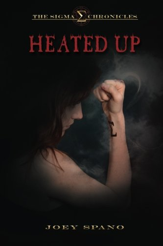 9780692461761: The Sigma Chronicles: Heated Up (Volume 2)