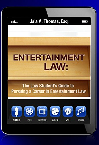 9780692462546: The Law Student's Guide to Pursuing a Career in Entertainment Law