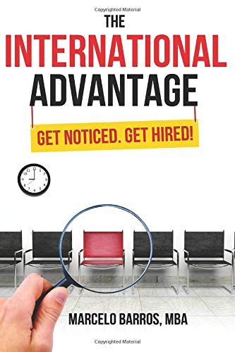 9780692463154: The International Advantage: Get Noticed. Get Hired!
