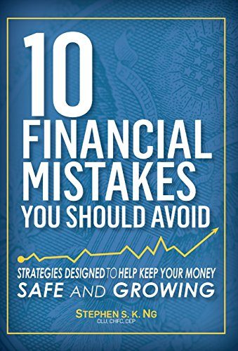 9780692463604: 10 Financial Mistakes You Should Avoid: Strategies Designed to Help Keep Your Money Safe and Growing