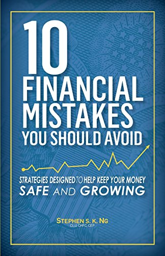 9780692463611: 10 Financial Mistakes You Should Avoid: Strategies Designed to Help Keep Your Money Safe and Growing