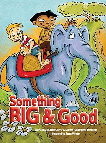 9780692464762: Something Big And Good