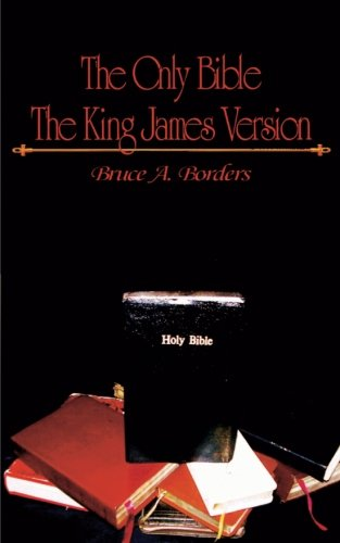 9780692465066: The Only Bible: The King James Version