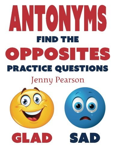 9780692466063: Antonyms: Find the Opposites Practice Questions