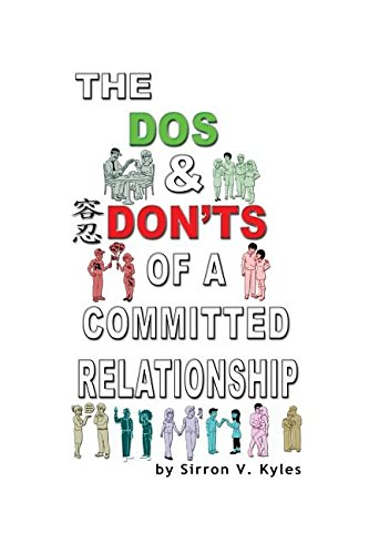 The Dos & Don'ts Of A Committed Relationship: An Informative Insight Into Committed ...