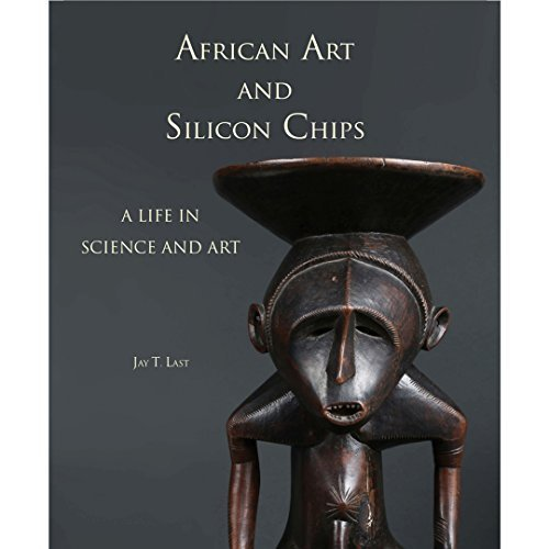 9780692468029: African Art and Silicon Chips: A Life in Science and Art
