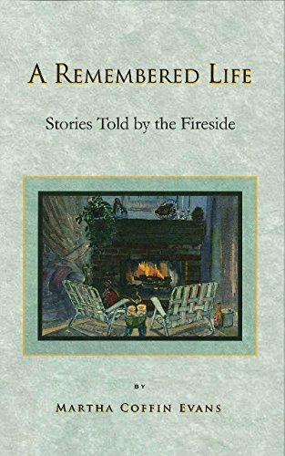 9780692468623: A Remembered Life: Stories Told by the Fireside