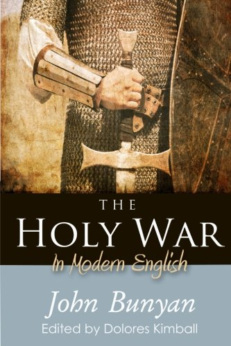 9780692471302: The Holy War: In Modern English