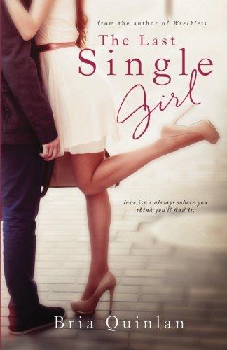 9780692471425: The Last Single Girl: Volume 1 (Brew Ha Ha)