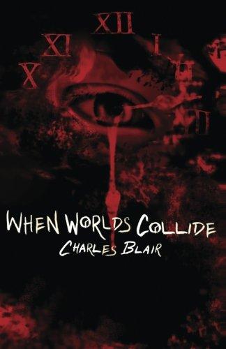 9780692471982: When Worlds Collide (Volume 1)