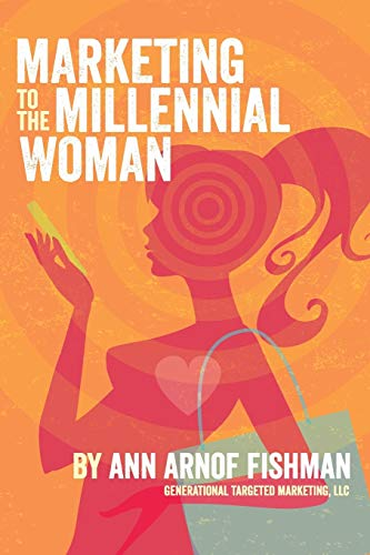 9780692472392: Marketing to the Millennial Woman