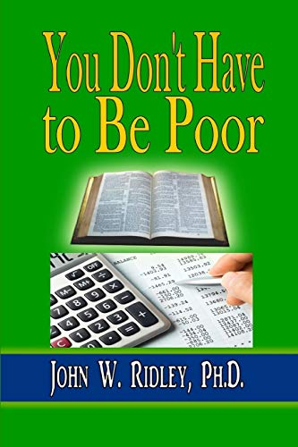 9780692472514: You Don't Have to Be Poor: So Plan Your Future