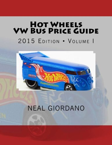 Hot Wheels VW Bus Price Guide (Paperback or Softback)