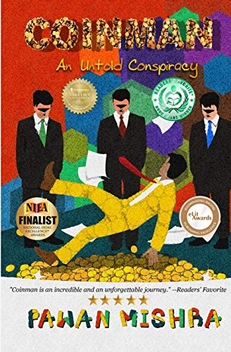 Coinman: An Untold Conspiracy: Mishra, Pawan
