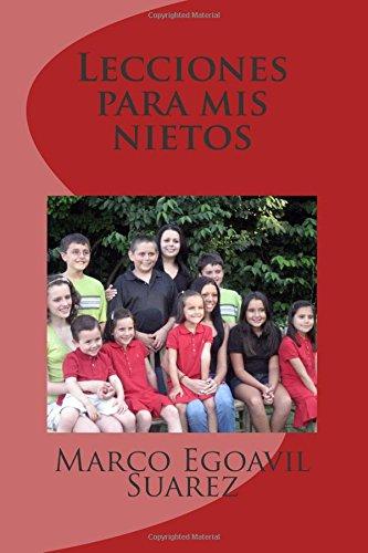 9780692475997: Lecciones para mis nietos (Spanish Edition)