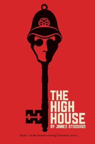 9780692476260: The High House: The Evenmere Chronicles (Volume 1)